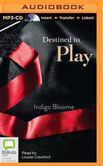 Destined to Play : Avalon Novels - Indigo Bloome