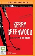 Earthly Delights : Corinna Chapman Mysteries - Kerry Greenwood