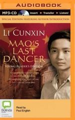 Mao's Last Dancer - Young Readers' Edition - Li Cunxin
