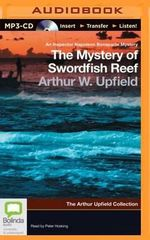 The Mystery of Swordfish Reef - Arthur Upfield