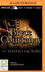 The Potato Factory - Bryce Courtenay