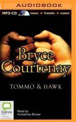 Tommo & Hawk - Bryce Courtenay