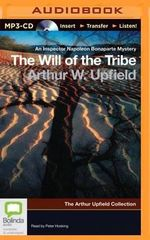 The Will of the Tribe - Arthur Upfield