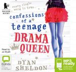 Confessions Of A Teenage Drama Queen (MP3) - Dyan Sheldon