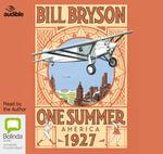 One Summer : America 1927 - Bill Bryson