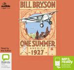 One Summer : America 1927 (MP3) - Bill Bryson