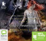 City Of Heavenly Fire (MP3) : Mortal Instruments Series : Book 6 - Cassandra Clare