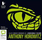 Crocodile Tears : Alex Rider #8 - Anthony Horowitz