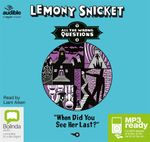 When Did You See Her Last? (MP3) - Lemony Snicket