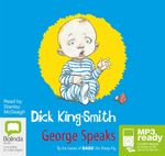 George Speaks (MP3) - Dick King Smith