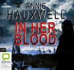 In Her Blood - Annie Hauxwell