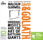 David And Goliath : Underdogs, Misfits and Art of Battling Giants (MP3) - Malcolm Gladwell