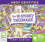 The 52 Storey Treehouse (MP3) : Treehouse Series : Book 4 - Andy Griffiths