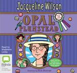 Opal Plumstead - Jacqueline Wilson