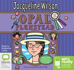 Opal Plumstead (MP3) - Jacqueline Wilson
