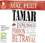 Tamar: : A novel of espionage, passion, and betrayal - Mal Peet