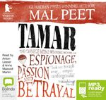 Tamar: : A novel of espionage, passion, and betrayal (MP3) - Mal Peet