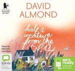 Half A Creature From The Sea (MP3) - David Almond