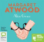 Alias Grace (MP3) - Margaret Atwood
