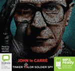 Tinker Tailor Soldier Spy (MP3) - John Le Carre