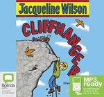 Cliffhanger (MP3) - Jacqueline Wilson