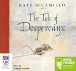 The Tale of Despereaux (MP3) - Kate DiCamillo