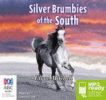 Silver Brumbies Of The South (MP3) - Elyne Mitchell