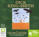 The Crowstarver (MP3) - Dick King-Smith