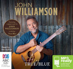 Hey True Blue (MP3) - John Williamson