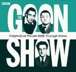 The Goon Show Compendium 9 - Spike Milligan