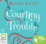 Courting Trouble (MP3) - Kathy Lette