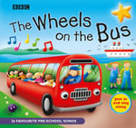 The Wheels on the Bus - Various Authors