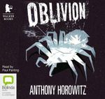 Oblivion : Power of Five : Book 5 - Anthony Horowitz