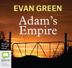 Adam's Empire - Evan Green