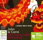 The Honourable Schoolboy (MP3) - John Le Carre