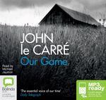 Our Game (MP3) - John Le Carre