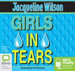 Girls In Tears (MP3) : Girls #4 - Jacqueline Wilson