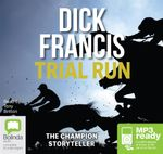 Trial Run (MP3) - Dick Francis