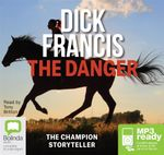 The Danger (MP3) - Dick Francis