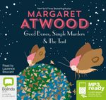 Good Bones, Simple Murders and the Tent (MP3) - Margaret Atwood