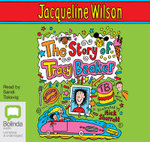 The Story of Tracy Beaker : Tracy Beaker #1 - Jacqueline Wilson