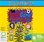 The Dare Game (MP3) - Jacqueline Wilson