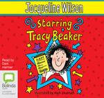 Starring Tracy Beaker : Tracy Beaker #3 - Jacqueline Wilson