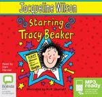 Starring Tracy Beaker (MP3) : Tracy Beaker #3 - Jacqueline Wilson