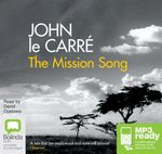 The Mission Song (MP3) - John Le Carre