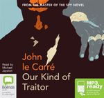 Our Kind Of Traitor (MP3) - John Le Carre
