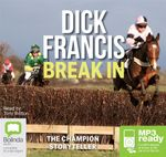 Break In (MP3) : Kit Fielding #1 - Dick Francis