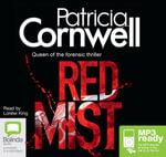 Red Mist (MP3) : Scarpetta #19 - Patricia Cornwell