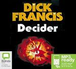 Decider (MP3) - Dick Francis