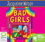 Bad Girls (MP3) - Jacqueline Wilson